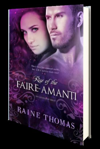 Rise of the Faire-Amanti